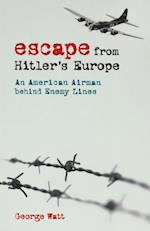 Escape from Hitler's Europe af George Watt