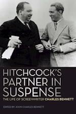 Hitchcock's Partner in Suspense af Charles Bennett