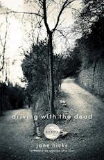 Driving With the Dead (KENTUCKY VOICES)