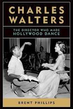 Charles Walters (Screen Classics)