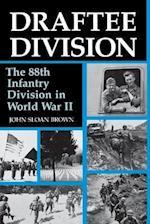 Draftee Division af John Sloan Brown