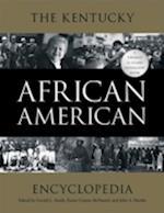 The Kentucky African American Encyclopedia (Thomas D Clark Medallion Book)