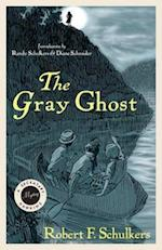 Gray Ghost af Robert F. Schulkers