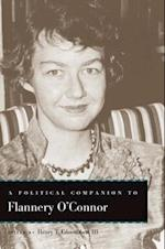 Political Companion to Flannery O'Connor (Political Companions to Great American Authors)