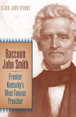 Raccoon John Smith (RELIGION IN THE SOUTH)