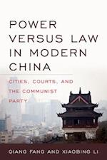 Power versus Law in Modern China (Asia in the New Millennium)