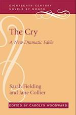 The Cry (Eighteenth-Century Novels by Women)