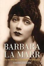 Barbara La Marr (Screen Classics)