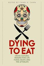 Dying to Eat (Material Worlds)