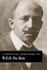 A Political Companion to W. E. B. Du Bois (Political Companions to Great American Authors)