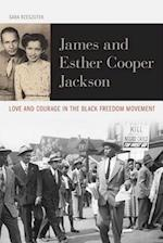 James and Esther Cooper Jackson (Civil Rights and the Struggle for Black Equality in the Twen)