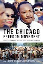 The Chicago Freedom Movement (Civil Rights And the Struggle for Black Equality in the Twentieth Century)