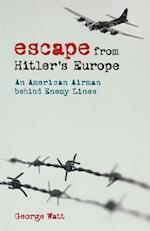 Escape from Hitler's Europe af George Watt