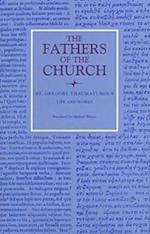 St Gregory Thaumaturgus Life and Works (Fathers of the Church Hardcover, nr. 98)