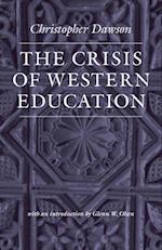Crisis of Western Education (The Works of Christopher Dawson) af Christopher Dawson