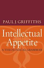 Intellectual Appetite af Paul J. Griffiths