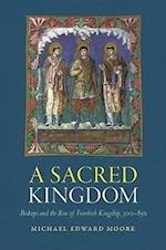 A Sacred Kingdom (Studies in Medieval and Early Modern Canon Law)