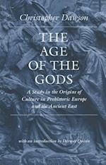 The Age of the Gods af Christopher Dawson