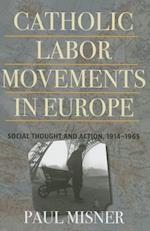 Catholic Labor Movements Europe