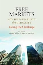 Free Markets with Solidarity & Sustainability af Martin Schlag
