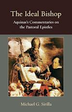 The Ideal Bishop (Thomistic Ressourcement)