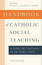 Handbook of Catholic Social Thought af Martin Schlag