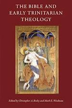 The Bible and Early Trinitarian Theology (Cua Studies in Early Christianity)