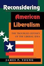 Reconsidering American Liberalism