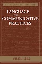Language and Communicative Practices af William F. Hanks