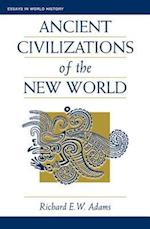 Ancient Civilizations of the New World af Richard E. W. Adams