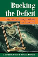 Bucking the Deficit (Dilemmas in American Politics)