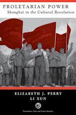 Proletarian Power PB af Xun Li Dr, Elizabeth Perry
