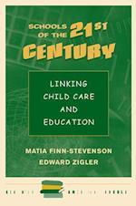 Schools for the 21st Century (Renewing American Schools)