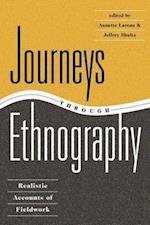 Journeys Through Ethnography : Realistic Accounts Of Fieldwork