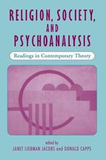 Religion, Society, and Psychoanalysis af Janet Liebman Jacobs, Donald Capps