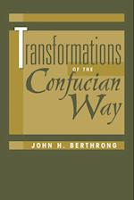 Transformations of the Confucian Way (Explorations S)