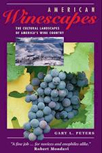 American Winescapes (Geographies of Imagination S)