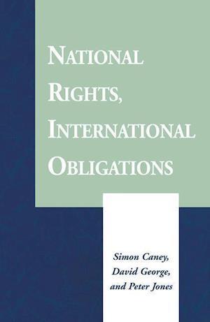 National Rights, International Obligations