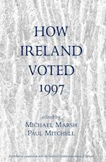 How Ireland Voted 1997 af Michael Marsh, Paul Mitchell