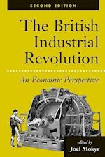 The British Industrial Revolution af Joel Mokyr