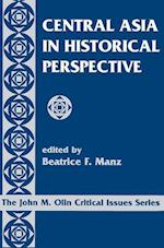 Central Asia in Historical Perspective (John M.Olin Critical Issues S)