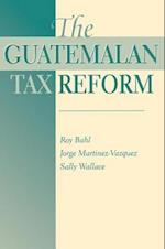 The Guatemalan Tax Reform