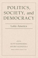 Politics, Society, and Democracy Latin America af Arturo Valenzuela, Scott Mainwaring