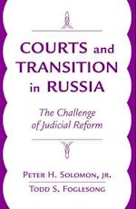 Courts and Transition in Russia