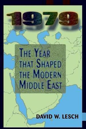 1979: The Year That Shaped the Modern Middle East