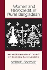 Women and Microcredit in Rural Bangladesh