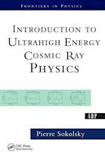 Introduction to Ultrahigh Energy Cosmic Ray Physics (FRONTIERS IN PHYSICS)
