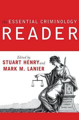 The Essential Criminology Reader