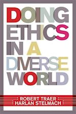 Doing Ethics in a Diverse World