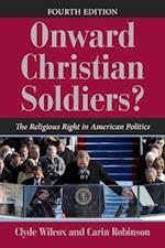 Onward Christian Soldiers (Dilemmas in American Politics)